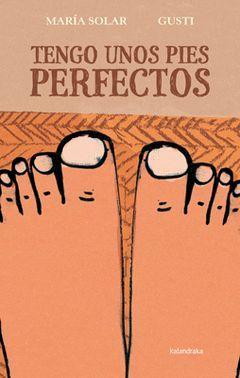 TENGO UNOS PIES PERFECTOS