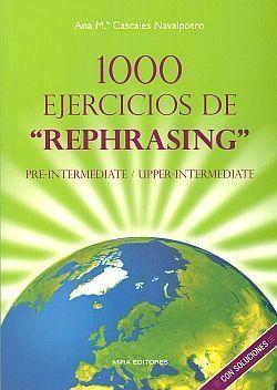 1000 EJERCICIOS DE REPHRASING PRE-INTERMEDIATE UPPER-INTERMEDIATE