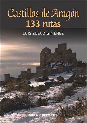 CASTILLOS DE ARAGON 133 RUTAS