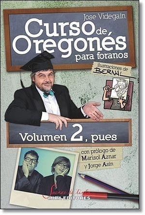 CURSO DE OREGONES PARA FORANOS VOLUMEN 2