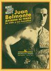 JUAN BELMONTE. MATADOR DE TOROS. SU VIDA Y HAZAÑAS