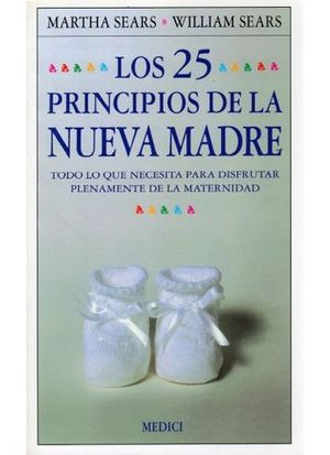 25 PRINCIPIOS DE LA NUEVA MADRE, LOS