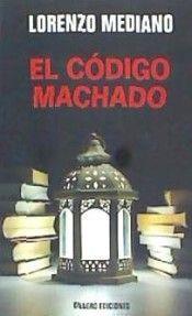 EL CODIGO MACHADO