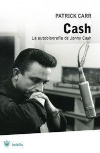 CASH. LA AUTOBIOGRAFIA DE JOHNNY CASH