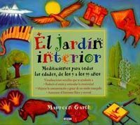 JARDIN INTERIOR. MEDITACIONES TODAS EDADES, 9 A 99 AÑOS