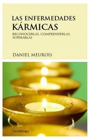 LAS ENFERMEDADES KARMICAS
