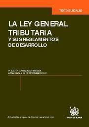 LA LEY GENERAL TRIBUTARIA 7ª ED. 2011