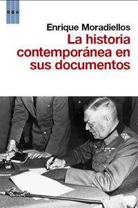 LA HISTORIA CONTEMPORANEA EN SUS DOCUMENTOS