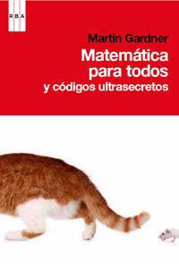 MATEMATICAS PARA TODOS ( Y CODIGOS ULTRASECRETOS )