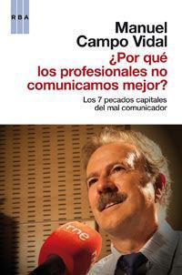 POR QUE LOS PROFESIONALES NO COMUNICAMOS MEJOR ?