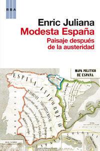 MODESTA ESPAÑA PAISAJE DESPUES DE LA AUSTERIDAD