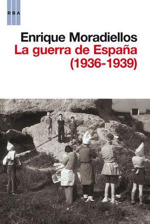 LA GUERRA DE ESPAÑA ( 1936-1939 )