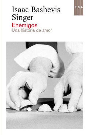 ENEMIGOS UNA HISTORIA DE AMOR