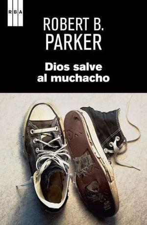 DIOS SALVE AL MUCHACHO