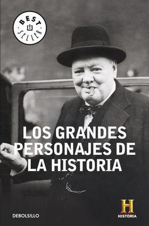 LOS GRANDES PERSONAJES DE LA HISTORIA