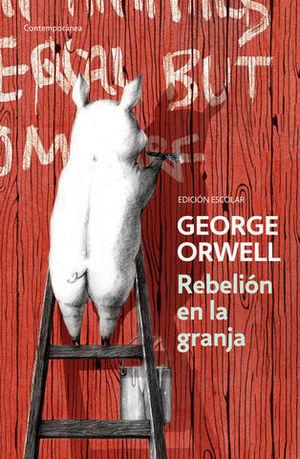 REBELION EN LA GRANJA ED. ESCOLAR