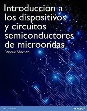 INTRODUCCION LOS DISPOSITIVOS CIRCUITOS SEMICONDUCTORES DE MICROONDAS