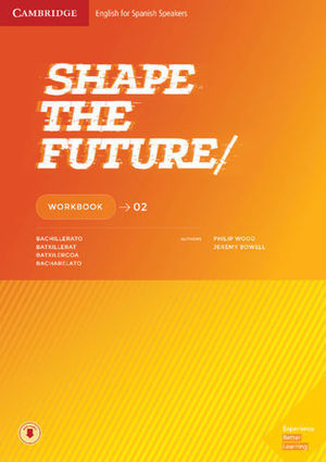 SHAPE THE FUTURE 2 WORKBOOK