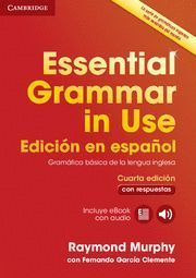 ESSENTIAL GRAMMAR IN USE ED. ESPAÑOL 4ª ED. + EBOOK AUDIO