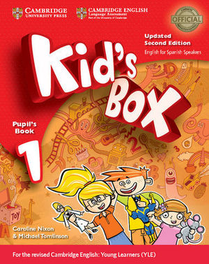 KID´S BOX 1 FOR SPANISH SPEAKERS 2ª ED. PUPIL´S BOOK  ED. 2017