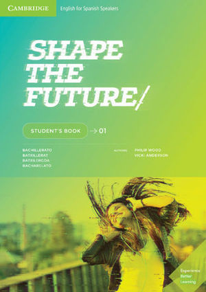 SHAPE THE FUTURE 1 STUDENT´S BOOK
