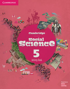 CAMBRIDGE SOCIAL SCIENCE 5º EP ACTIVITY BOOK