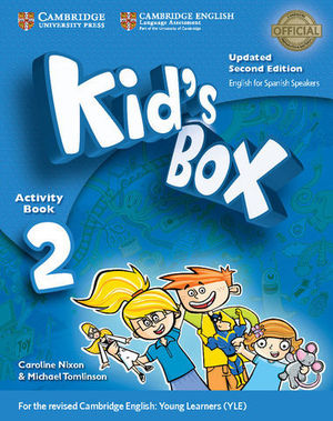 KID´S BOX 2 FOR SPANISH SPEAKERS 2ª ED. ACTIVITY BOOK  ED. 2017