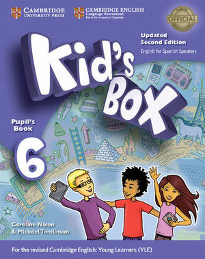 KID´S BOX 6 FOR SPANISH SPEAKERS 2ª ED. PUPIL´S BOOK  ED. 2017