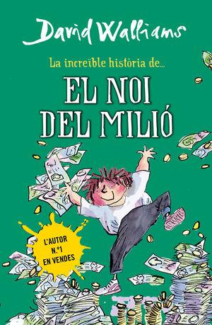 LA INCREÏBLE HISTÒRIA DE... EL NOI DEL MILIÓ