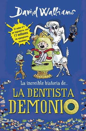 LA INCREIBLE HISTORIA DE LA DENTISTA DEMONIO