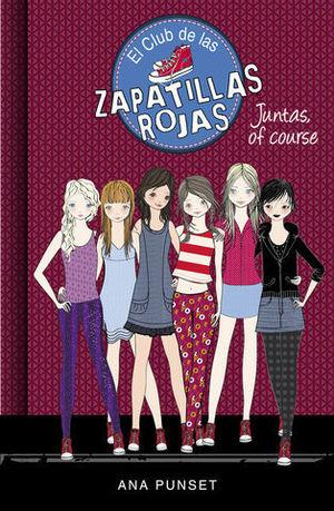 EL CLUB DE LAS ZAPATILLAS ROJAS 8  JUNTAS, OF COURSE