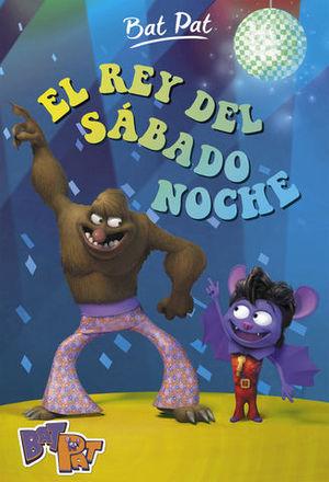 EL REY DEL SABADO NOCHE
