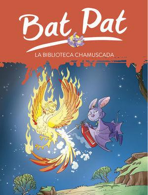 BAT PAT LA BIBLIOTECA CHAMUSCADA