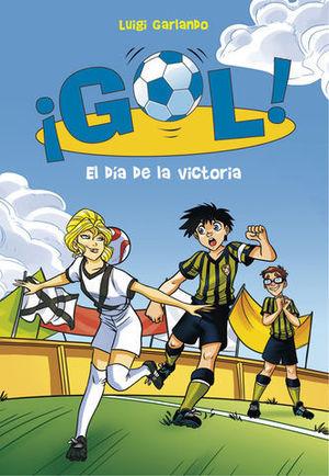 GOL ! EL DIA DE LA VICTORIA