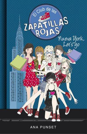 EL CLUB DE LAS ZAPATILLAS ROJAS NUEVA YORK, LET´S GO