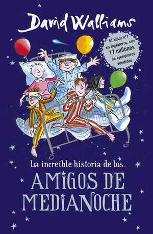 LA INCREIBLE HISTORIA DE LOS ... AMIGOS DE MEDIANOCHE