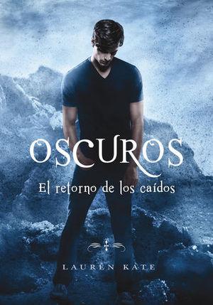 OSCUROS.  EL RETORNO DE LOS CAÍDOS