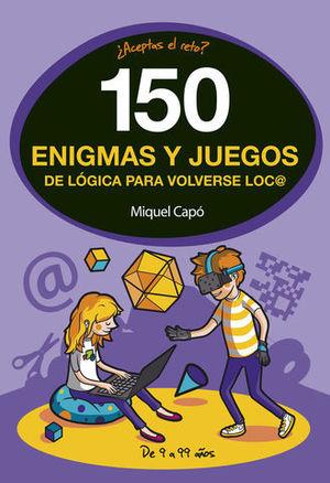 150 ENIGMAS Y JUEGOS DE LOGICA