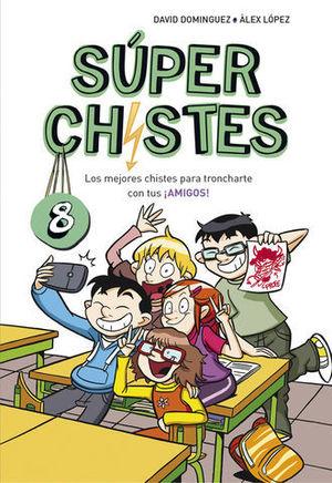 SUPER CHISTES 8