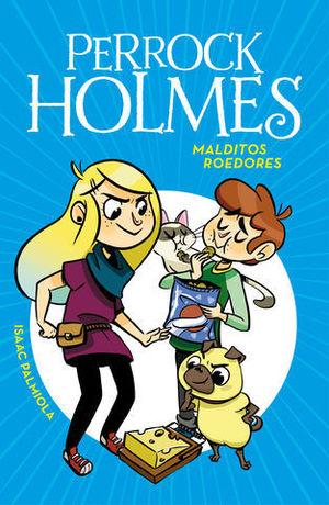 PERROCK HOLMES.  MALDITOS ROEDORES