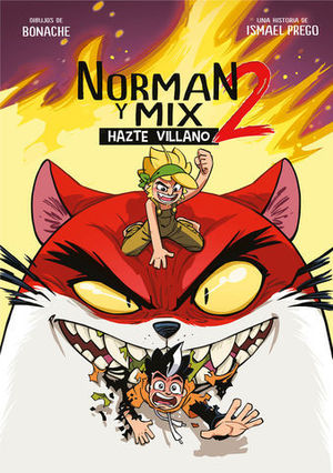 NORMAN Y MIX.  HAZTE VILLANO