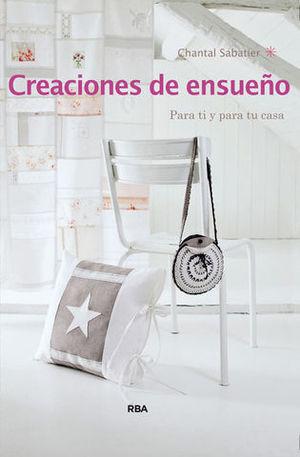 CREACIONES DE ENSUEÑO