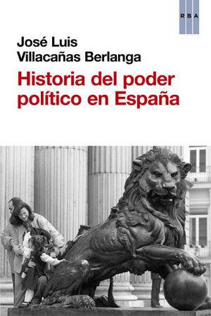 HISTORIA DEL PODER POLITICO EN ESPAÑA