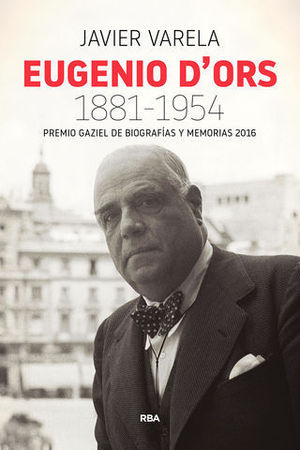EUGENIO D´ORS 1881 - 1954