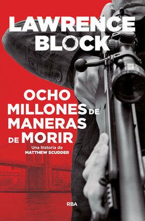OCHO MILLONES MANERAS DE MORIR