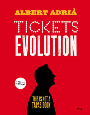 TICKETS EVOLUTION. THIS IS NOT A TAPAS BOOK.  ENGLISH EDITION
