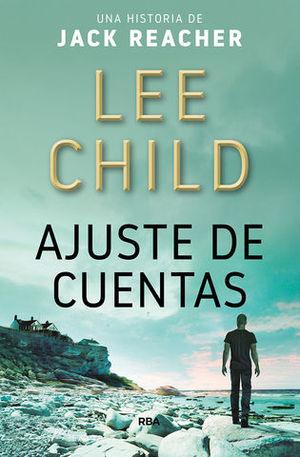 AJUSTE DE CUENTAS.  JACK REACHER 7