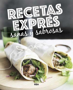 RECETAS EXPRES SANAS Y SABROSAS