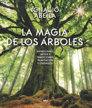 LA MAGIA DE LOS ARBOLES