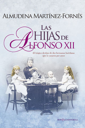 LAS HIJAS DE ALFONSO XII